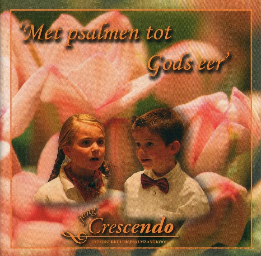 CD Jong Crescendo: Met Psalmen tot Gods eer
