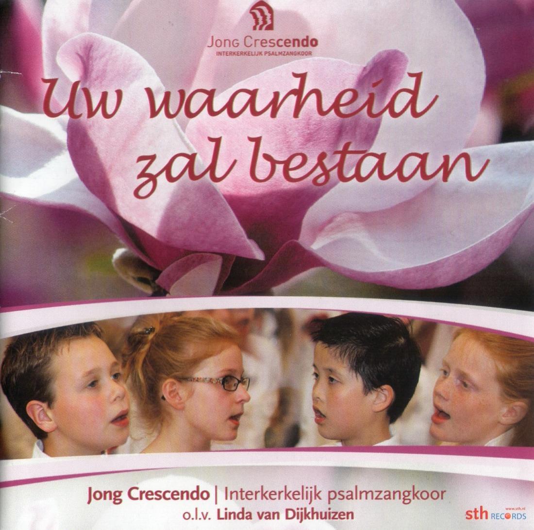 CD Jong Crescendo: Uw waarheid zal bestaan